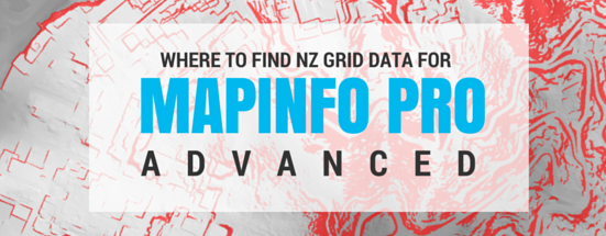 Where to find NZ Grid data for use in MapInfo Pro Advanced