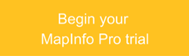 Begin your MapInfo Pro Trial