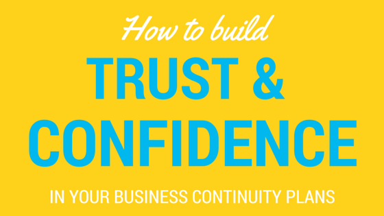 Building_trust_and_confidence_in_your_business_continuity_plans